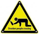 Изображение за Внимание преминаващи пияни